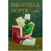 Biblioteca noptii - Alberto Manguel