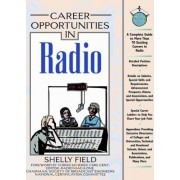 Career Opportunities in Radio by Shelly Field