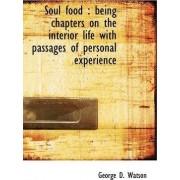Soul Food by George D Watson