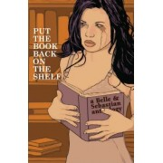 Put the Book Back on the Shelf by B. Clay Moore