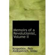 Memoirs of a Revolutionist, Volume II by Kropotkin