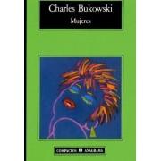 Mujeres by Charles Bukowski