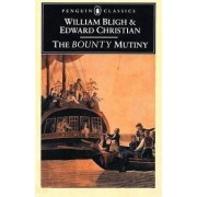 The Bounty Mutiny by Edward Christian