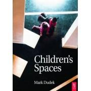 Children's Spaces by Mark Dudek