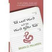The Last Word and the Word After That by Brian McLaren