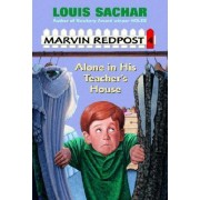 Marvin Redpost: Alone in Teachers H by Louis Sachar