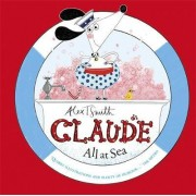 Claude All at Sea by Alex T Smith