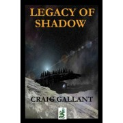 The Legacy of Shadow