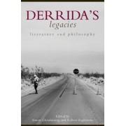 Derrida's Legacies by Robert Eaglestone