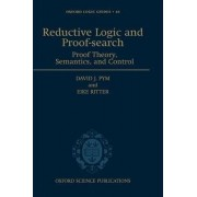 Reductive Logic and Proof-search by David J. Pym