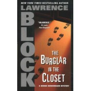 Burglar in the Closet, the by Lawrence Block