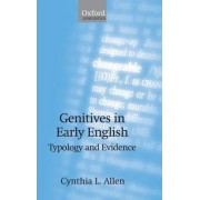 Genitives in Early English by Cynthia L. Allen