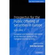 Prospectus for the Public Offering of Securities in Europe 2 Volume Hardback Set: Volume by Dirk Van Gerven