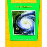 Content Area Readers: The Weather by Dorothy Kauffman Ph.D.