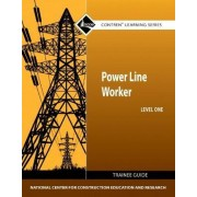 Power Line Worker Level 1 Trainee Guide by Nccer