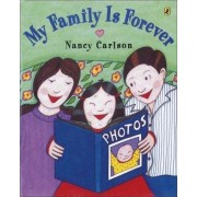 My Family Is Forever by Nancy Carlson