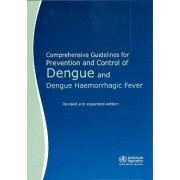 Comprehensive Guidelines for Prevention and Control of Dengue and Dengue Haemorrhagic Fever by World Health Organization: South-East Asia Regional Office