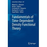Fundamentals of Time-Dependent Density Functional Theory by Miguel A. L. Marques