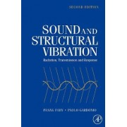 Sound and Structural Vibration by Frank Fahy