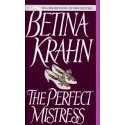 Perfect Mistress by Betina M. Krahn