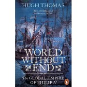 World Without End by Hugh Thomas