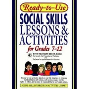 Ready-to-use Social Skills Lessons and Activities: For Grades 7-12 by Begun
