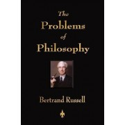 The Problems of Philosophy by Russell Bertrand