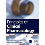 Principles of Clinical Pharmacology by Arthur J. Atkinson Jr.