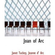 Joan of Arc by Janet Tuckey