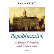 Republicanism by Philip Pettit