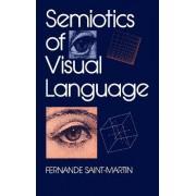 Semiotics of Visual Language by Fernande Saint-Martin