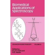 Biomedical Applications of Spectroscopy by R. J. H. Clark