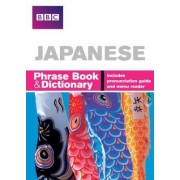 BBC Japanese Phrasebook and Dictionary by Akiko Motoyoshi
