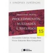 Processo Penal: Procedimentos, Nulidades e Recursos