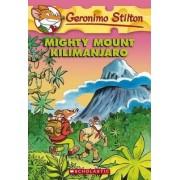 Mighty Mount Kilimanjaro by Geronimo Stilton