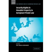 Security Rights in Movable Property in European Private Law by Eva-Maria Kieninger