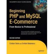 Beginning PHP and MySQL E-commerce by Emilian Balanescu