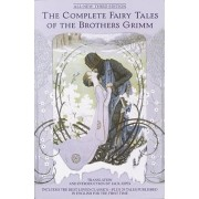 The Complete Fairy Tales of the Brothers Grimm by Johnny Gruelle