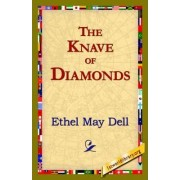 The Knave of Diamonds by Ethel May Dell