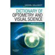 Dictionary of Optometry and Visual Science by Michel Millodot