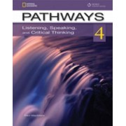 Pathways 4: Listening, Speaking, and Critical Thinking: Text with Online Access Code by Paul MacIntyre