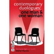 Contemporary Duologues: One Man + One Woman by Trilby James