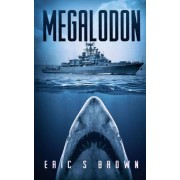 Megalodon by Eric S Brown