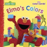 Elmo's Colors: Sesame Street by Naomi Kleinberg