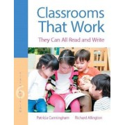 Classrooms That Work by Patricia M. Cunningham