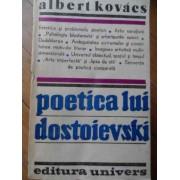 Poetica Lui Dostoievski - Albert Kovacs