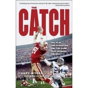 The Catch by Gary Myers