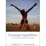 Creating Capabilities by Martha C. Nussbaum