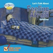 Let's Talk About Feeling Afraid by Joy Berry