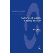 Culture and System in Family Therapy by Inga-Britt Krause